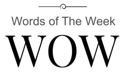 Words of the Week 29 September 2017