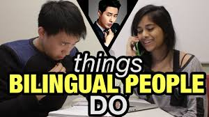 Things bilingual people do.