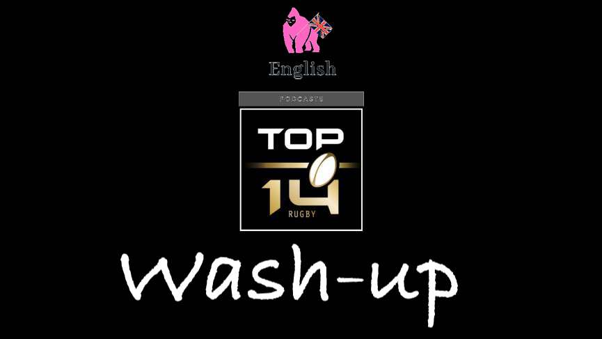 Top 14 Wash up